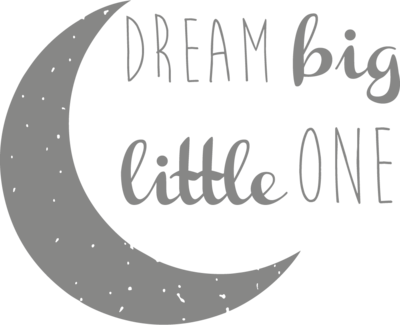Muursticker 'Dream big little one'