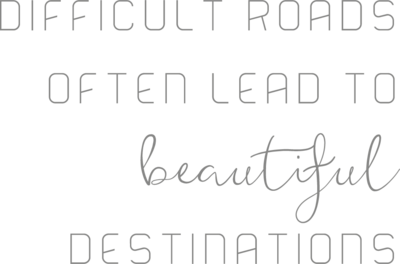 Muursticker dificult roads often lead to beautiful destinations | Muur & Stickers